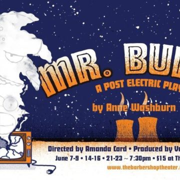 Mr. Burns. A Post Electric Play